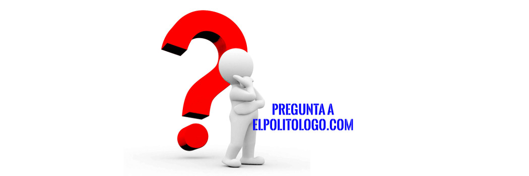 Pregunta a EL POLITÓLOGO